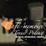 Trauerpodcast Podcast Trauer - Barrierefreies Trauern