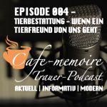 Podcast Tierbestattung Trauerpodcast